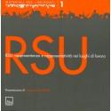 Rsu: rappresentanza e rappresentatività nei luoghi di lavoro